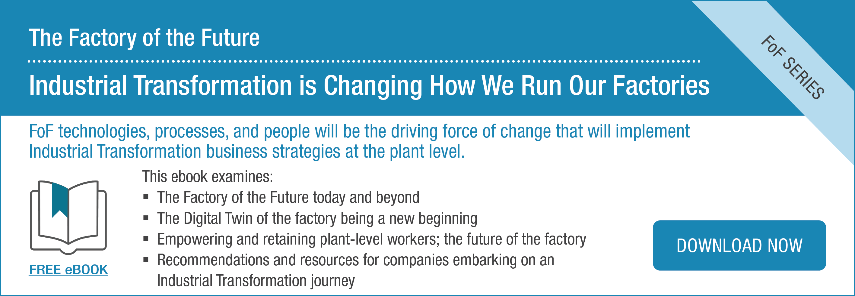 Ebook | Factory of the Future: Industrial Transformation is Changing How We Run Our Factories