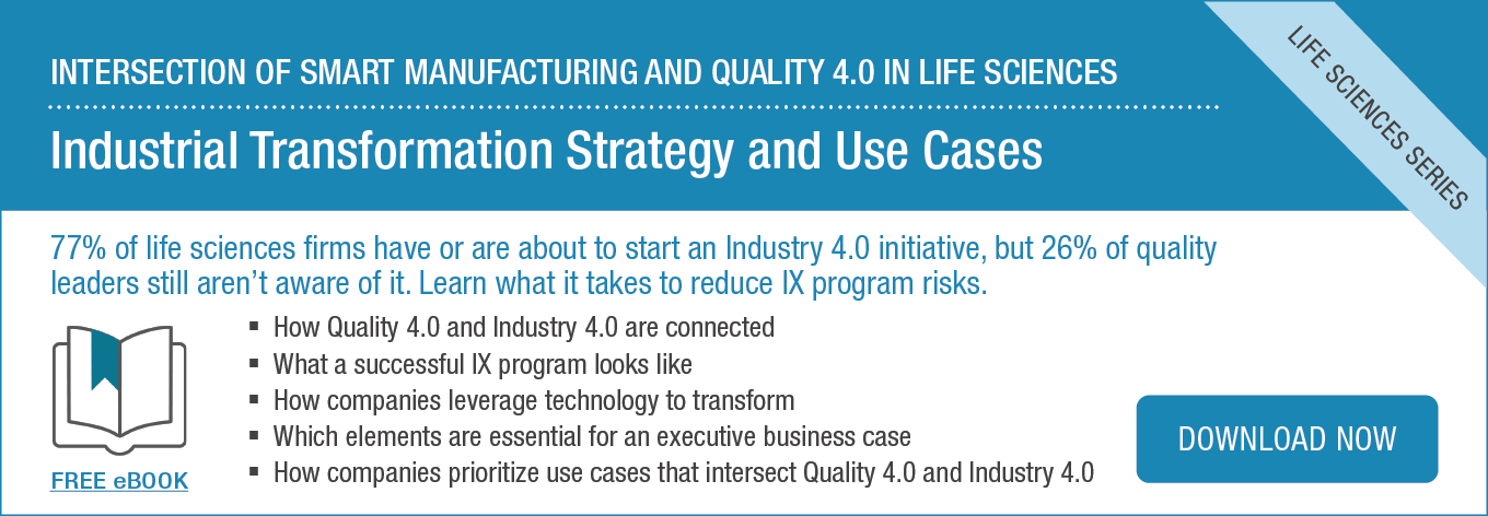 Download: Intersection of Smart Manufacturing and Quality 4.0 in Life Sciences (Ebook)