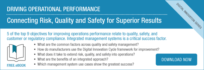 Ebook: Driving Operational Performance: Connecting Risk, Quality, and Safety for Superior Results