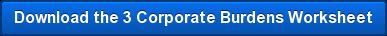 Download the 3 Corporate Burdens Worksheet
