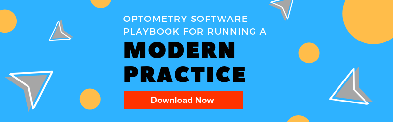 "Download the ""Optometry Software Playbook For Running A Modern Practice"" ebook."
