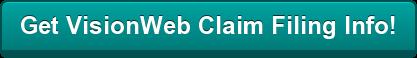 Get VisionWeb Claim Filing Information