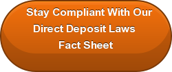 Stay Compliant With Our Direct Deposit Laws  Fact Sheet