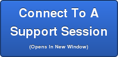 Connect To A  Support Session (Opens In New Window)