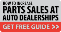 How to Increase Parts Sales at Auto Dealerships