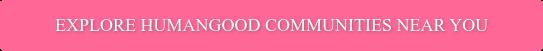 Explore HumanGood communities near you