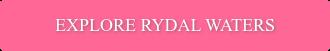 Explore Rydal Waters