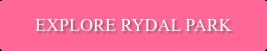 Explore Rydal Park