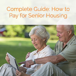 How to Pay for Senior Housing