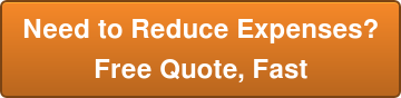 Need to Reduce Expenses? Free Quote, Fast