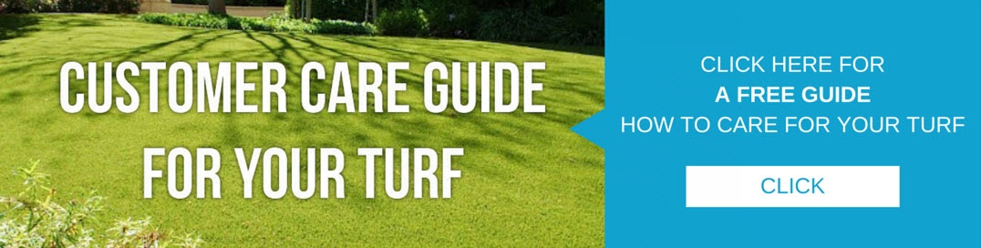"Customer Care Guide For Your Turf. Click Here For a Free Guide"" ""How to Care For Your Turf."""