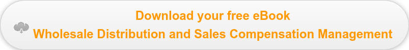 Download your free eBook  Wholesale Distribution and Sales Compensation Management