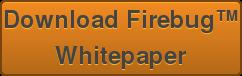 Download Firebug™ Whitepaper