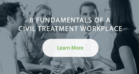 8 Fundamentals of a Civil Treatment Workplcae