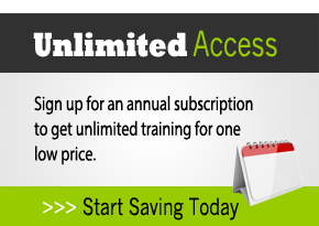 Sign up for an annual subscription to get unlimited training for one low price. Click here to start saving today