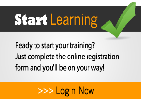 Start Learning Today!  If you're ready to start your training, just complete our online registration form and you'll be on your way in no time!  Click here to register now!