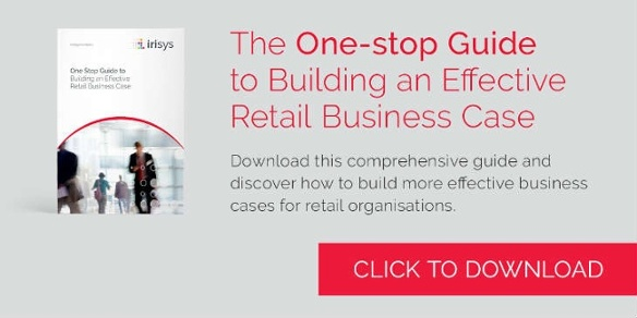 Download the One-stop Guide to Building an Effective Retail Business Case