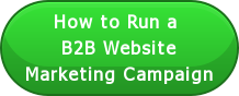 How to Run a  B2B Website Marketing Campaign