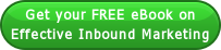 Get your FREE eBook on Effective Inbound Marketing