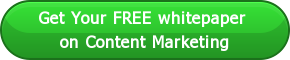 Get Your FREE whitepaper  on Content Marketing