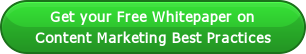 Get your Free Whitepaper on Content Marketing Best Practices