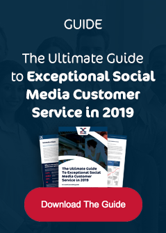 Download the guide - How to deliver exceptional customer service on social media in 2019