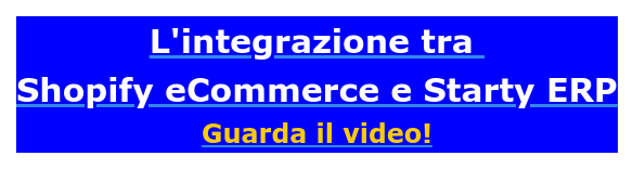 Guarda il video dell'integrazione tra Starty ERP e Shopify