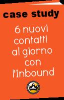 6 nuovi contatti al giorno con l'Inbound Marketing