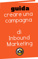 Come creare una campagna di Inbound Marketing