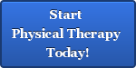 Start  Physical Therapy  Today!