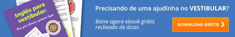 Baixe o ebook com dicas de inglês para o vestibular