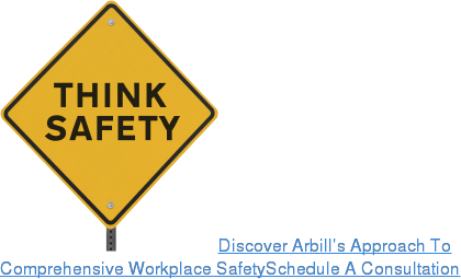 Discover Arbill's Approach To Comprehensive Workplace SafetySchedule A Consultation