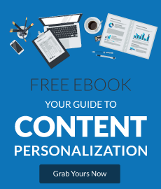 Your Guide to Content Personalization