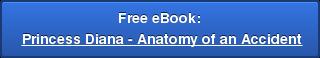 Free eBook: Princess Diana - Anatomy of an Accident