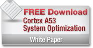 Cortex-A53 System Optimization Whitepaper