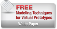 Modeling Techniques for Virtual Prototypes Whitepaper