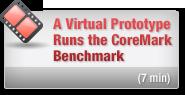 Virtual Prototype Runs the CoreMark Benchmark