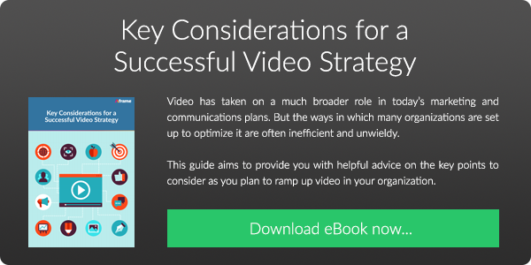 Download our FREE eBook on Key Considerations for a Successful Video Strategy