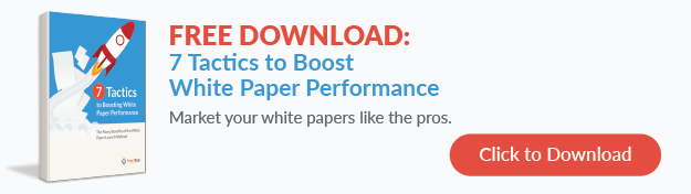 Click to Download 7 Tactics to Boosting White Paper Performance
