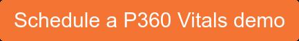 Schedule a P360 Vitals demo