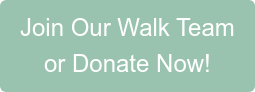 Join Our Walk Team or Donate Now!