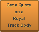 Royal Truck Body Quote
