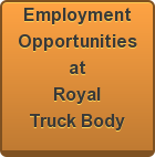 Employment Opportunities at Royal Truck Body