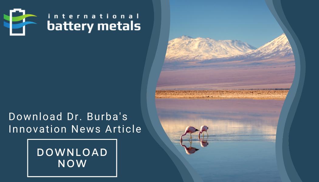 International Battery Metals | Dr. Burba Godfather of Lithium