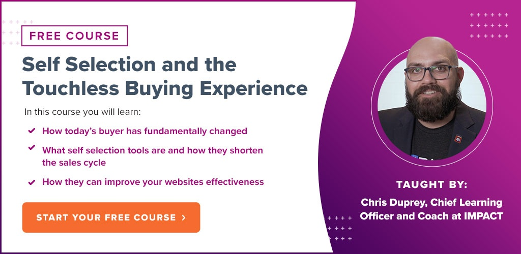 Self Selection and the Touchless Buying Experience - Free IMPACT+ Course