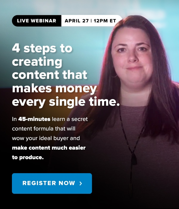 4 steps to creating content that makes money webinar