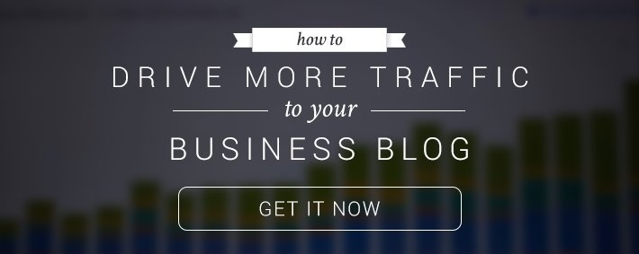 How to Drive More Traffic to Your Business Blog