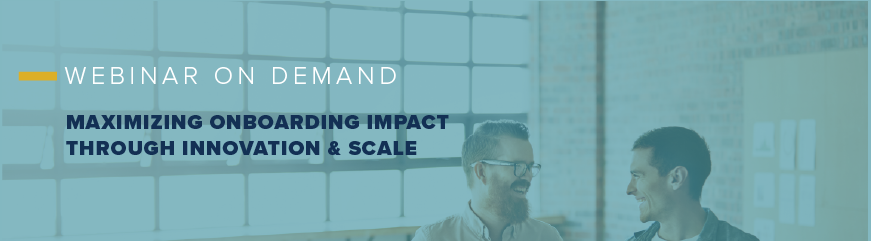 Maximizing Onboarding Impact Through Innovation And Scale - Allen Communication