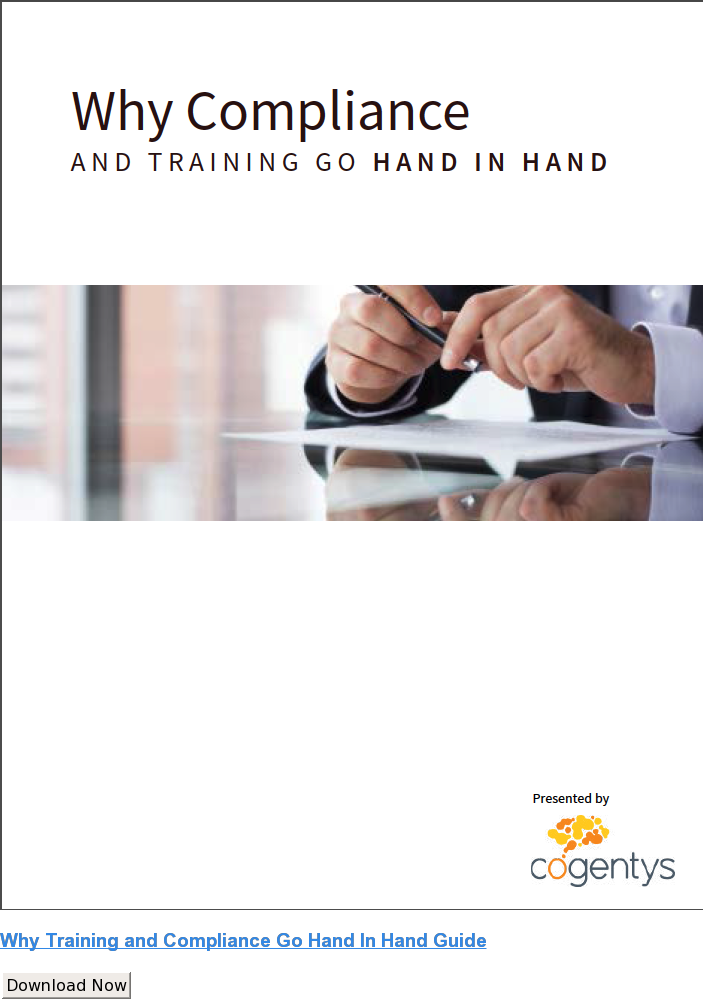 Why Training and Compliance Go Hand In Hand Guide Download Now