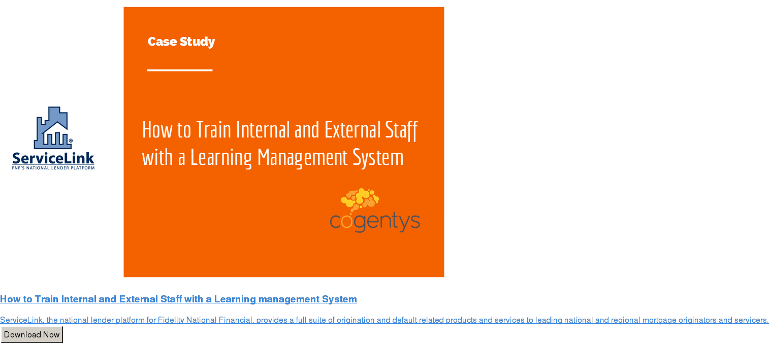 How to Train Internal and External Staff with a Learning management System  ServiceLink, the national lender platform for Fidelity National Financial,  provides a full suite of origination and default related products and services  to leading national and regional mortgage originators and servicers. Download Now